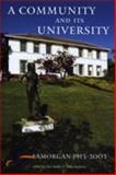 A University and Its Community : Glamorgan, 1913-2003, , 0708317871