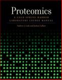 Proteomics : A Cold Spring Harbor Laboratory Course Manual, Link, Andrew J., 0879697873