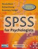 Spss for Psychologists : A Guide to Data Analysis Using SPSS for Windows, Brace, Nicola and Kemp, Richard, 1403987874