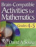 Brain-Compatible Activities for Mathematics, Grades 4-5, , 1412967872