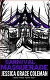 Carnival Masquerade, Jessica Coleman, 149919787X