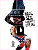 Race, Sex, and Identity Online, Bernardi, 0558207871