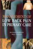 Management of Low Back Pain in Primary Care 9780750647878