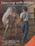 Dancing with Horses, Klaus Ferdinand Hempfling, 0851317871