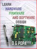 Learn hardware firmware and software Design, Popa, O. G., 0973567872