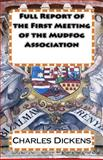 Full Report of the First Meeting of the Mudfog Association, Charles Dickens, 1495437876