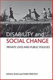 Disability and Social Change, Sonali Shah and Mark Priestley, 1847427871