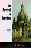 The Revival of Dresden, C. A. Brebbia, W. Jager, 1853127876