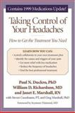 Taking Control of Your Headaches, Paul N. Duckro and William D. Richardson, 0898627877