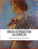Bess Streeter Aldrich, Collection Novels, Bess Streeter Aldrich, 1500367877