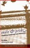 Exile and Pride (Classics Edition), Eli Clare, 0896087883