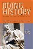 Doing History : Research and Writing in the Digital Age, Galgano, Michael J. and Arndt, J. Chris, 1133587887