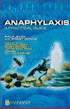 Anaphylaxis : A Practical Guide, Jevon, Philip, 0750687886