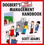 Dogbert's Top Secret Management Handbook, Scott Adams, 0887307884