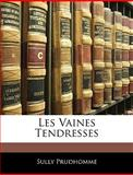 Les Vaines Tendresses, Sully Prudhomme, 1141257882