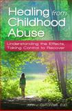 Healing from Childhood Abuse, John J. Lemoncelli, 0313397880