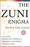 The Zuni Enigma, Davis, Nancy Y., 0393047881