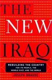 The New Iraq, Joseph Braude, 0465007880