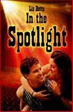 In the Spotlight, Liz Botts, 146378788X