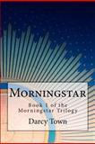 Morningstar, Darcy Town, 1466447885