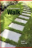 An Opinionated Walk, Eddy Guerrier, 1477267883