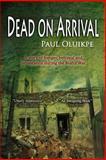 Dead on Arrival, Paul Oluikpe, 1492877883