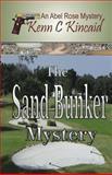 Sand Bunker Mystery, Kenn C. Kincaid, 1494237881