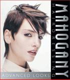 Mahogany Hairdressing : Advanced Looks, Gannon, Martin and Thompson, Richard, 1861527888