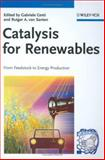 Catalysis for Renewables : From Feedstock to Energy Production, , 3527317880