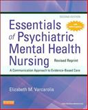 Essentials of Psychiatric Mental Health Nursing - Revised Reprint, Varcarolis, Elizabeth M., 0323287883