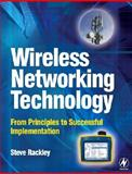 Wireless Networking Technology : From Principles to Successful Implementation, Rackley, Steve, 0750667885