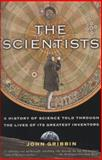 The Scientists, John Gribbin, 0812967887