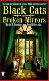 Black Cats and Broken Mirrors, , 0886777887