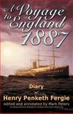 A Voyage to England 1887, Henry Fergie, 1477637885