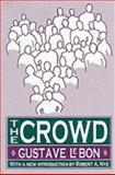 The Crowd, LeBon, Gustave and Le Bon, Gustave, 1560007885