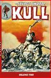 The Savage Sword of Kull, Various, 1595827889