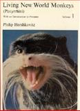 Living New World Monkeys (Platyrrhini) : With an Introduction to Primates, Hershkovitz, Philip, 0226327884