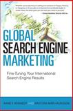 Global Search Engine Marketing, Anne F. Kennedy and Kristjan Mar Hauksson, 078974788X