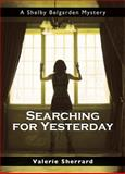 Searching for Yesterday, Valerie Sherrard, 1550027883