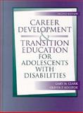 Career Development and Transition Education, Clark, Gary M. and Kolstoe, Oliver P., 0205147887