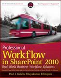 Professional Workflow in SharePoint 2010, Paul J. Galvin and Natalya Voskresenskaya, 0470617888