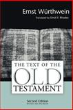 The Text of the Old Testament : An Introduction to the Biblia Hebraica, Wurthwein, Ernst, 0802807887