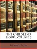 The Children's Hour, Eva March Tappan, 1146197888