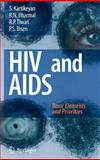 HIV and AIDS : Basic Elements and Priorities, Kartikeyan, S. and Bharmal, 1402057881