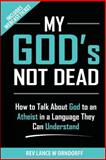 My God's Not Dead!, Lance Orndorff, 1497587883
