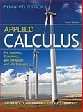 Applied Calculus for Business, Economics, and the Social and Life Sciences, Expanded Edition, Hoffmann, Laurence D. and Bradley, Gerald, 0077297881