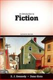 An Introduction to Fiction, Kennedy, Joe (X. J. ) and Gioia, Dana, 0205687881