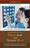 Where God and Science Meet, Patrick McNamara Ph.D., 0275987884