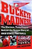 Buckeye Madness, Joe Menzer, 074325788X