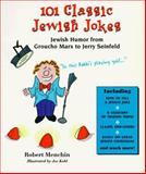 101 Classic Jewish Jokes, Robert Menchin, 0914457888